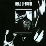 HEAD OF DAVID - 'LP'